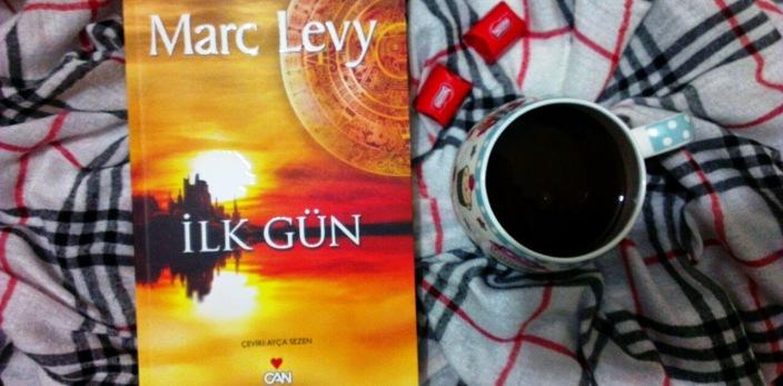 İlk Gün - Marc Levy