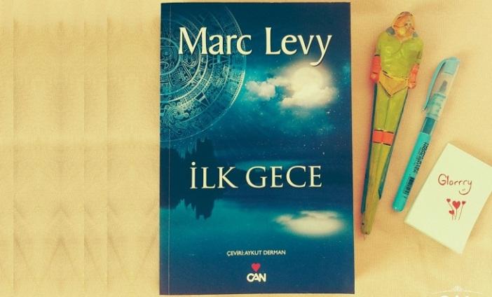 İlk Gece - Marc Levy