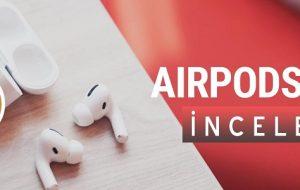 Airpods Pro: Bluetooth Kulaklıkların Pro'su